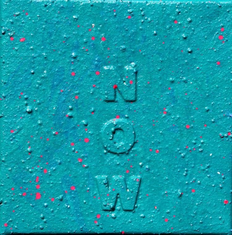 """""""NOW 1"""" 30 cm x 30 cm Acrylic"""